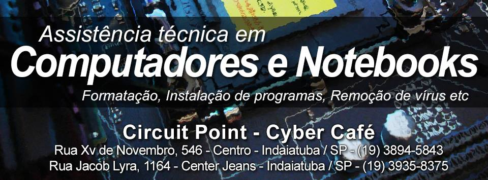 Computadores e notebooks é na Circuit Point